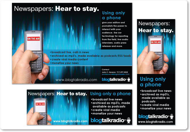 Print and e-newsletter advertisements for Blog Talk Radio